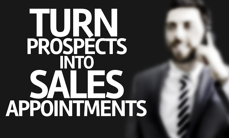 Business man with the text Turn Prospects Into Sales Appointments in a concept