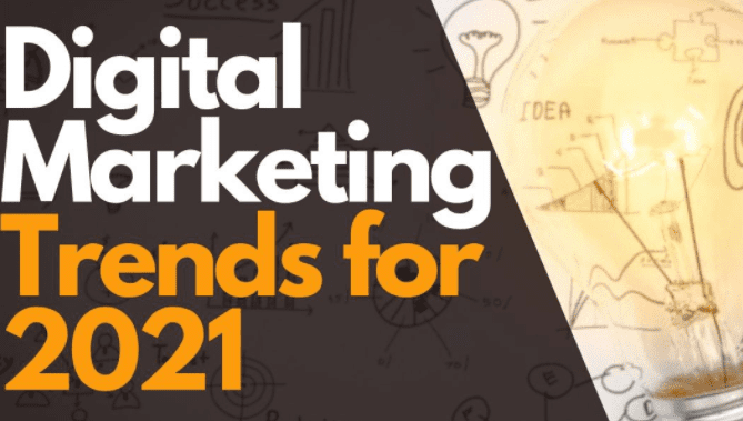 8 Key Digital Marketing Trends for 2021